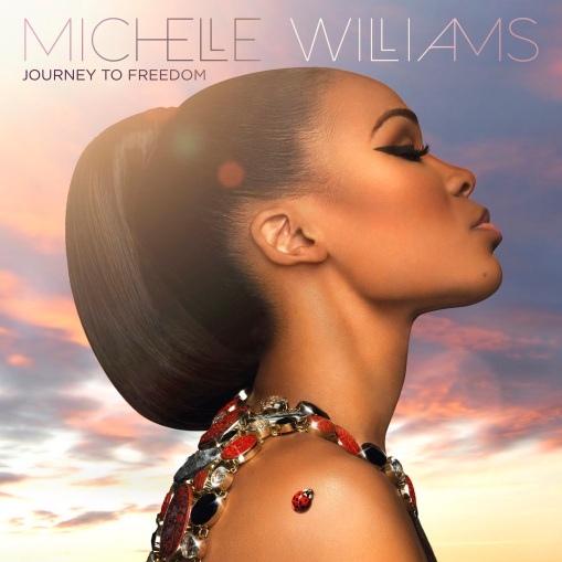 Michelle_Williams-Journey-To-Freedom-album-cover1