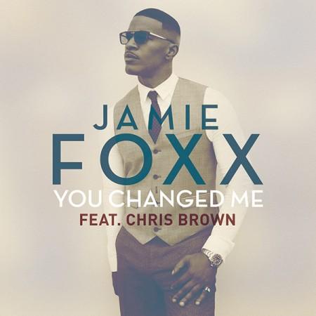 jamie-foxx-you-changed-me-e1426207840424